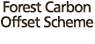 Forest Carbon Offset Scheme